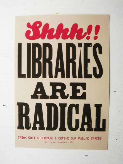 Shhh! Libraries Are Radical
